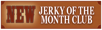 Join our Jerky Of The Month Club